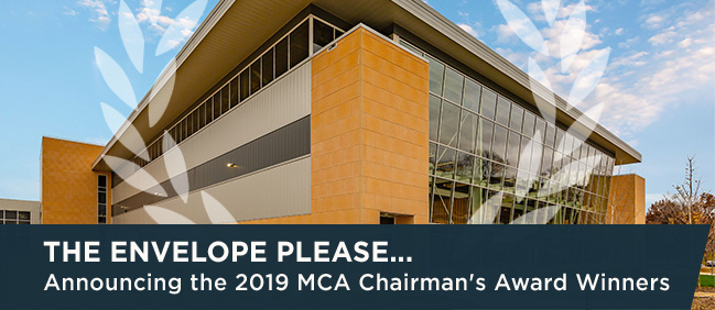 The Envelope Please... Announcing the 2019 MCA Chairman's Award Winners